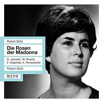 Stolz: Die Rosen der Madonna (Recorded 1961)