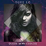 Songtexte von Tove Lo - Queen of the Clouds