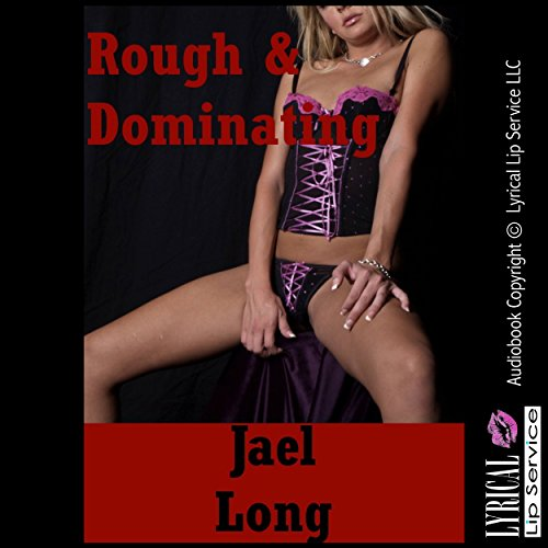 Rough and Dominating: Twenty Extreme Hardcore Erotica Stories audiobook cover art