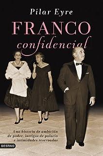 Franco confidencial: Una historia de ambición de poder, intrigas de palacio e intimidadaes reservadas (Imago Mundi)