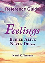 Feelings Buried Alive Never Die Reference Guide