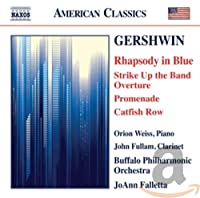 Rhapsody in Blue Strike Up the Band Overture Prome