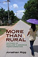 More Than Rural: Textures of Thailand's Agrarian Transformation