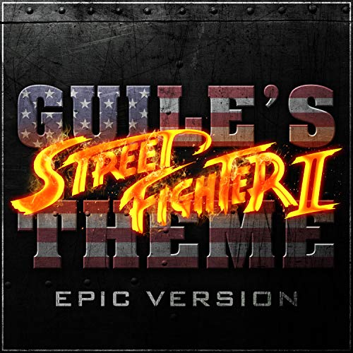 Guile's Theme - Street Fighter 2 - Epic Version