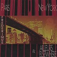 Paris-New York & Elsewhere