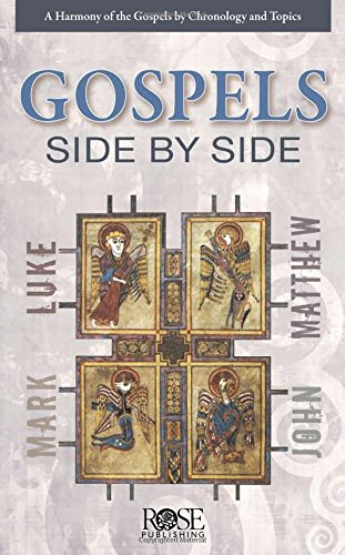 The Gospels Side-by-Side: A Harmony of the Gospels by Chronology and Topics Pamphlet