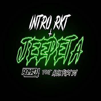 Intro Rkt + Jeepeta (feat. Alex Fort Dj)