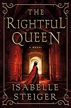 The Rightful Queen: A Novel (Paths of Lantistyne Book 2)