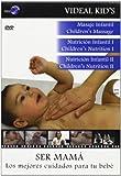 SER MAMÁ: Los Mejores Cuidados para tu Bebé (Box 3 DVD)
