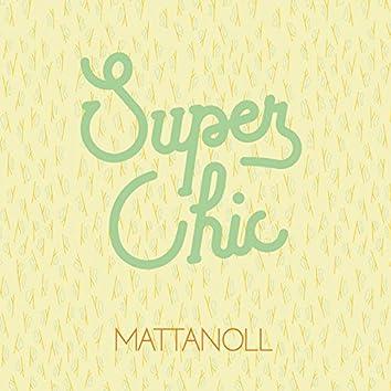 Super Chic