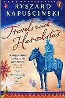 Travels with Herodotus by Ryszard Kapuscinski(2008-05-01)