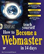 Teach Yourself How to Become a Webmaster in 14 Days (Sams Teach Yourself)