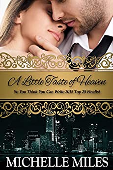 A Little Taste of Heaven (Forever Yours) by [Michelle Miles]