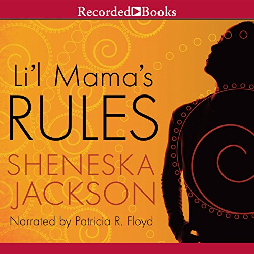 Li'l Mama's Rules audiobook cover art