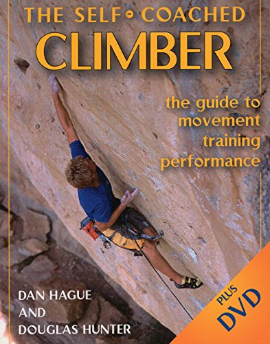 Self-Coached Climber: The Guide to Movement, Training, Performance
