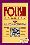 Polish Cookery : Poland s Bestselling Cookbook Adapted for American Kitchens
