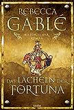 Das Lächeln der Fortuna: Historischer Roman: Waringham Trilogie 1 (Waringham Saga, Band 1)
