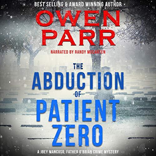 The Abduction of Patient Zero cover art