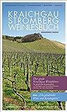 Kraichgau-Stromberg Weinlesebuch (Regio-Guide)