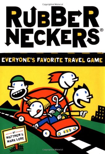 Compare Textbook Prices for Rubberneckers: Everyone's Favorite Travel Game Rubberneckers, RUBB  ISBN 9780811822176 by Lore, Matthew,Lore, Mark,Zimmerman, Robert