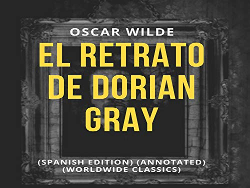 El Retrato de Dorian Gray (Annotated)