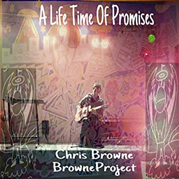 A Life Time Of Promises (Original debut album 169 version)