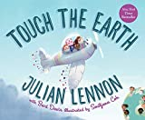Touch the Earth (Julian Lennon White Feather Flier Advent)