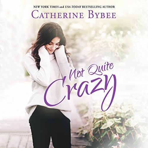 Not Quite Crazy audiobook cover art