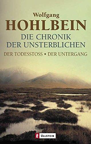 Die Chronik der Unsterblichen 3 und 4: Der Todesstoß / Der Untergang (Ullstein Taschenbuch)