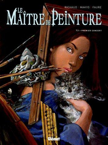 Le Maître de peinture - Tome 03: Premier Concert