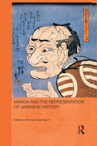 Manga and the Representation of Japanese History (Routledge Contemporary Japan Series Book 44) (English Edition)