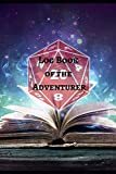Log Book of the Adventure: Role playing game log book.