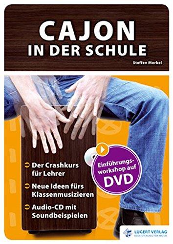 Cajon in der Schule, Heft mit Audio-CD und DVD