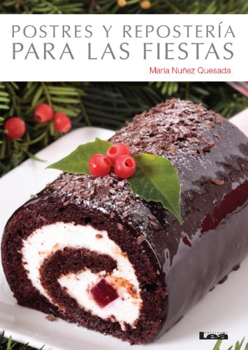 Postres y repostería para las fiestas (Cocina práctica) (Spanish Edition)