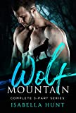 Wolf Mountain: A Paranormal Romance Trilogy