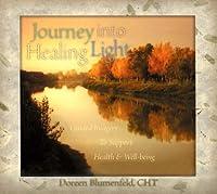 Journey Into Healing Light
