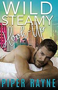 Wild Steamy Hook-Up (White Collar Brothers Book 3) by [Piper Rayne]
