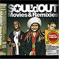 Movies & Remixies by Soul'd Out (2003-12-10)