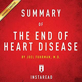 The End of Heart Disease by Joel Fuhrman | Includes Analysis cover art
