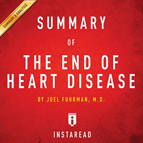 The End of Heart Disease by Joel Fuhrman | Includes Analysis audiobook cover art