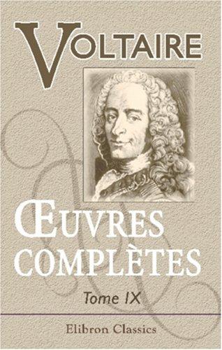 Œuvres complètes de Voltaire: Avec des notes et une notice historique sur la vie de Voltaire. Tome neuvième. Mélanges littéraires - Commentaires sur Corneille