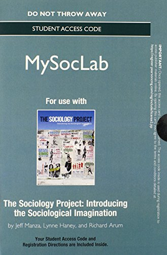 NEW MySocLab without Pearson eText -- Standalone Access Card -- for The Sociology Project: Introducing the Sociological