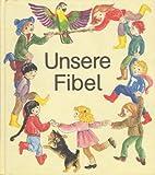 Unsere Fibel, Schülerband (Druckschrift)