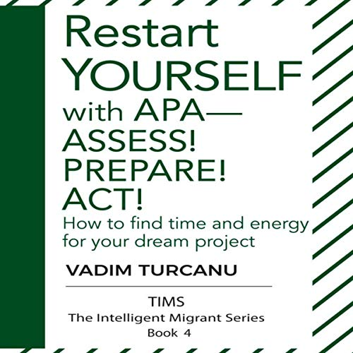 Couverture de Restart Yourself with APA - Assess! Prepare! Act!