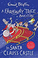 A Faraway Tree Adventure: In Santa Claus's Castle: Colour Short Stories
