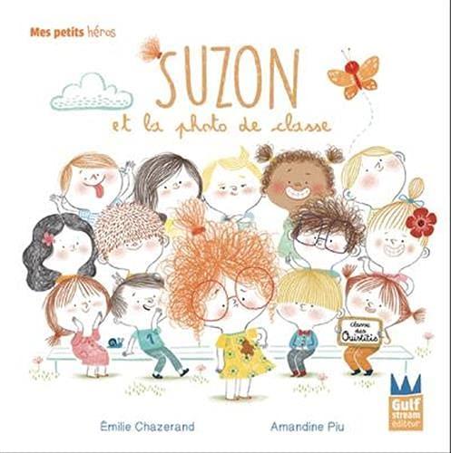 Suzon et la photo de classe (Mes petits héros) (Tapa dura)