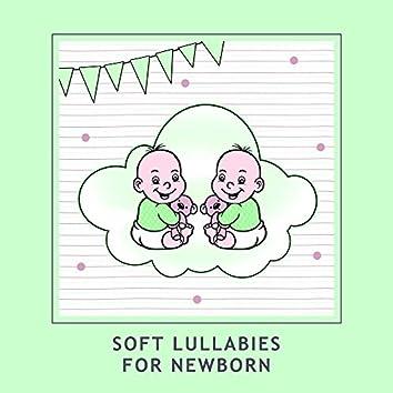 Soft Lullabies for Newborn – Sleep My Little Angel, Beautiful Lullabies, Best New Age Sounds for Baby