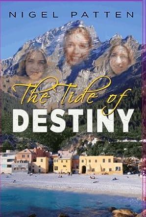 The Tide of Destiny