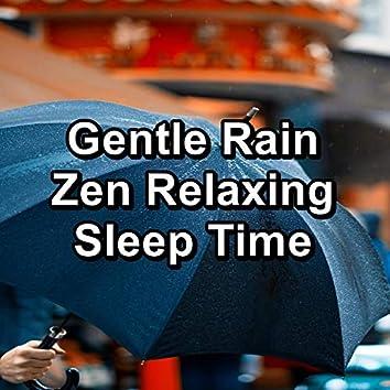 Gentle Rain Zen Relaxing Sleep Time