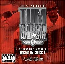 Tum Thousand & Six